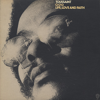 Allen Toussaint / Life, Love And Faith