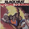 Black Heat / No Time To Burn