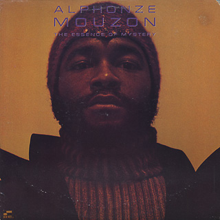 Alphonze Mouzon / The Essence Of Mystery front