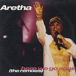 Aretha Franklin / Here We Go Again (The Remixes)