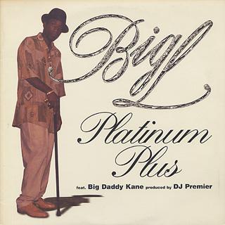 Big L / Platinum Plus