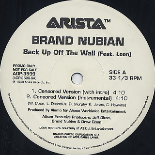 Brand Nubian Feat. Loon / Back Up Off The Wall