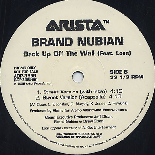 Brand Nubian Feat. Loon / Back Up Off The Wall back