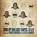 C-L-C / Zero EP The Lost Tapes-1