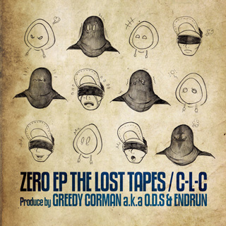 C-L-C / Zero EP The Lost Tapes front