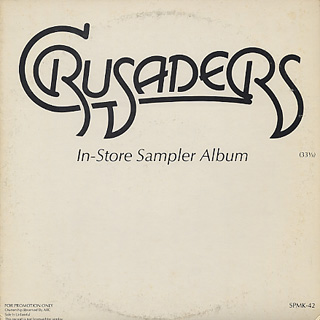 Crusaders / In-Store Sampler Album