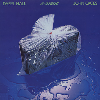 Daryl Hall & John Oates / X-Static