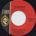 Dee Dee Sharp / I Really Love you