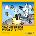 DJ Endrun / Crackin' Bridge