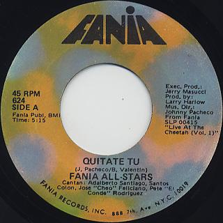 Fania All Stars / Quitate Tu c/w Ponte Duro