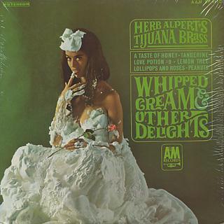 Herb Alpert's Tijuana Brass / Whipped Cream & Other Delights