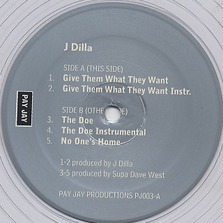 J Dilla / Give Them What They Want label