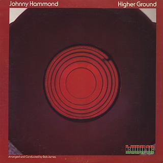 Johnny Hammond / Higher Groound