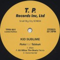 Kid Sublime / Rulez feat. Tableek (inc. DJ Mitsu The Beats Remix)