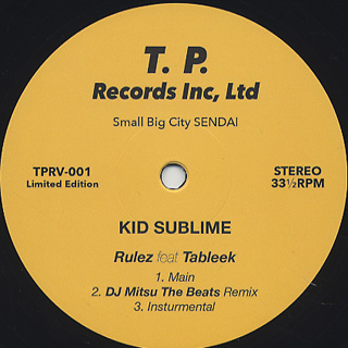 Kid Sublime / Rulez feat. Tableek (inc. DJ Mitsu The Beats Remix)