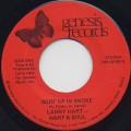 Larry Hart and Hart and Soul / Goin' Up In Smoke (45)