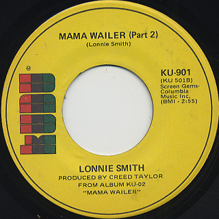 Lonnie Smith / Mama Wailer back