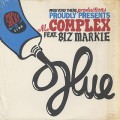 Mr. Complex Feat. Biz Markie & El Fudge / Glue c/w Scrape Your Back Out