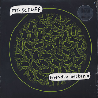 Mr. Scruff / Friendly Bacteria front
