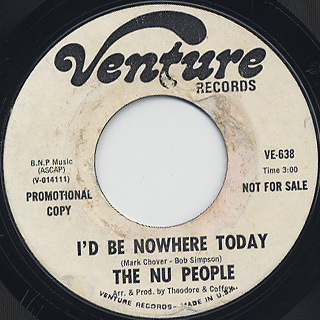 Nu People / I'd Be Nowhere Today back