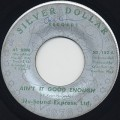 Nu-Sound Express, Ltd. / Ain't It Good Enough