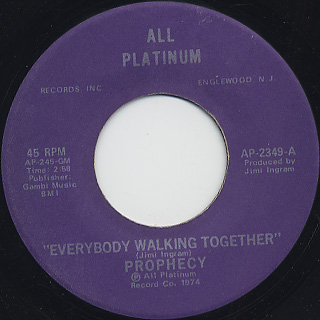 Prophecy / Nya c/w Everybody Walking Together back
