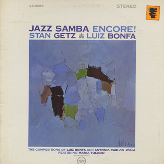 Stan Getz and Luiz Bonfa / Jazz Samba Encore!