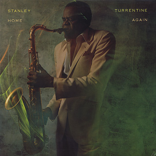 Stanley Turrentine / Home Again