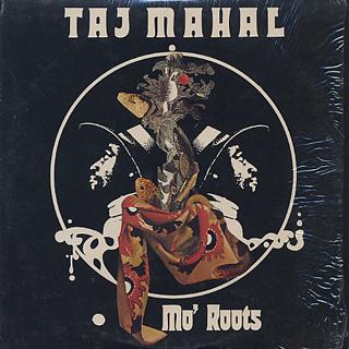 Taj Mahal / Mo' Roots