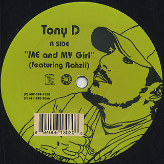 Tony D / Me And My Girl c/w Anything Dead