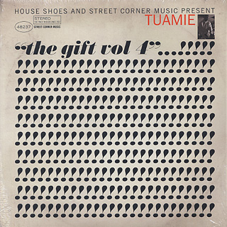 Tuamie / House Shoes Presents: The Gift: Volume Four