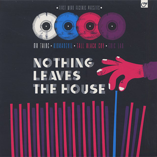 V.A. / Nothing Leaves The House