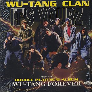Wu-Tang Clan / It's Yourz
