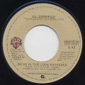 Al Jarreau ‎/ We're In This Love Together c/w Alonzo