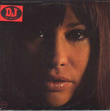 Astrud Gilberto / I Haven't Got Anything Better To Do