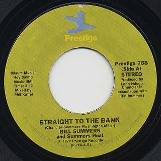 Bill Summers & Summers Heat / Straight To The Bank c/w Your Love