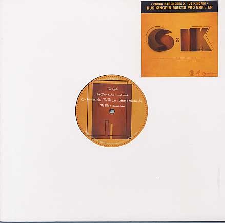 Chuck Strangers x Hus Kingpin / Hus Kingpin Meets Pro Era : EP