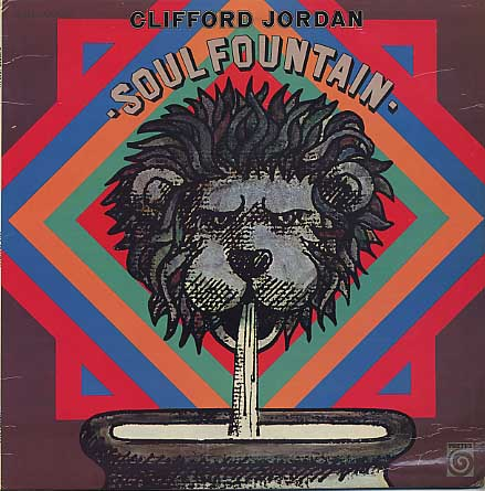 Clifford Jordan / Soul Fountain