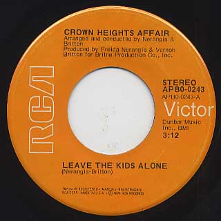 Crown Heights Affair / Leave The Kids Alone