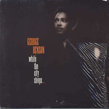George Benson / While The City Sleeps... front