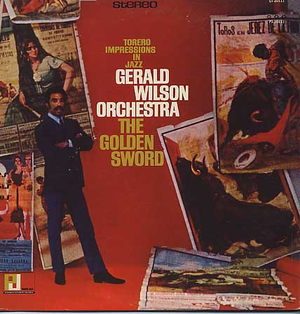 Gerald Wilson Orchestra / The Golden Sword