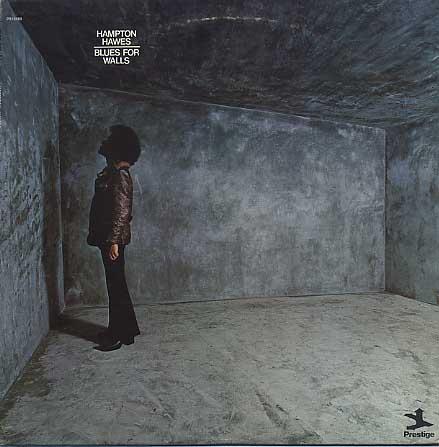 Hampton Hawes / Blues For Walls