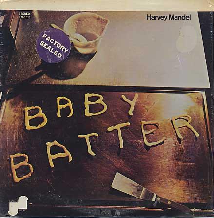 Harvey Mandel / Baby Batter