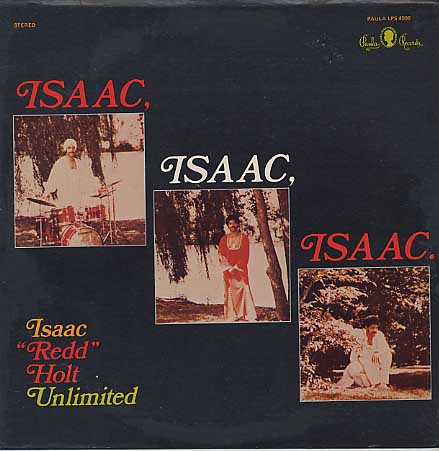 Isaac Redd Holt Unlimited / Isaac, Isaac, Isaac,