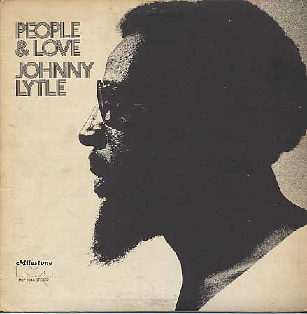 Johnny Lytle / People & Love