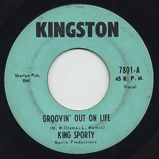 King Sporty / Groovin' Out On Life