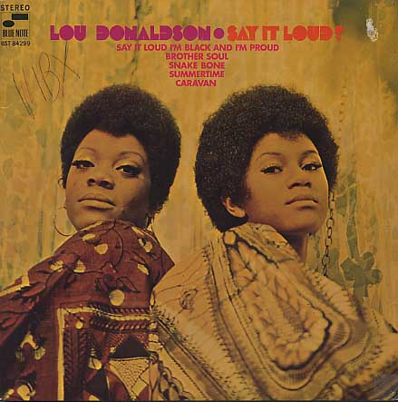 Lou Donaldson / Say It Loud ! back