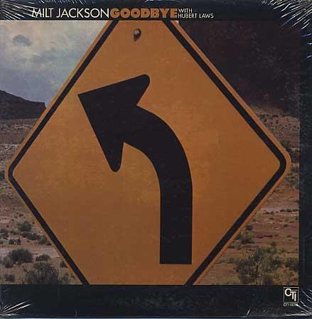 Milt Jackson / Goodbye