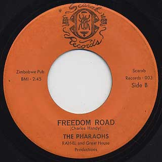 Pharaohs / Love And Happiness c/w Freedom Road back