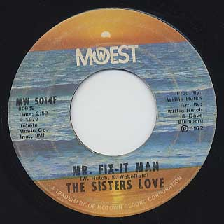 Sisters Love / Mr. Fix-It Man c/w You've Got To Make The Choice